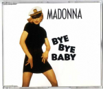 BYE BYE BABY - GERMANY 7 TRACK CD SINGLE